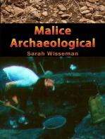 Malice Archaeological