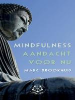 Mindfulness, aandacht voor nu