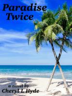 Paradise Twice