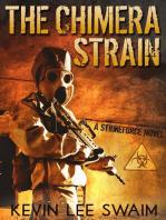 The Chimera Strain