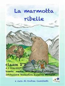 La marmotta ribelle