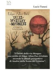 I delitti della rue Morgue: uno scritto di Edgard Allan Poe rivisitato secondo le attuali prospettive di analisi della Scena del Crimine