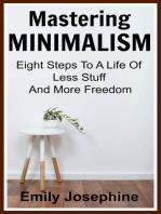 Mastering Minimalism