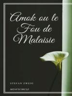 Amok ou le Fou de Malaisie
