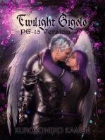 Twilight Gigolo PG-13 Version (M/M Boy's Love Yaoi)
