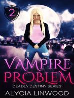 Vampire Problem
