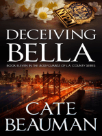 Deceiving Bella (Book Eleven In The Bodyguards Of L.A. County Series)