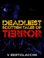 The Deadliest Scottish Tales of Terror (2017 Edition)