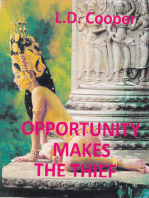 Opportunity Makes the Thief