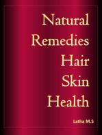 Natural Remedies Hair, Skin, Health