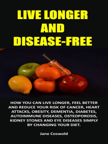 Live Longer and Disease-Free