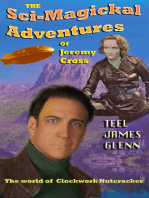 The Sci-magickal Adventures of Jeremy Cross