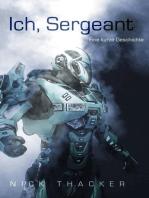 Ich, Sergeant