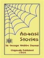 ANANSI STORIES - 13 West African Anansi Children's Stories