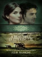 A Beautiful Glittering Lie