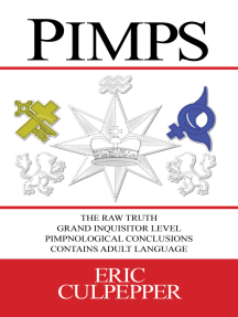 Pimps: The Raw Truth Grand Inquisitor Level Pimpnological Conclusions