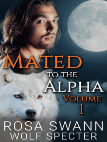 Mated to the Alpha Volume 1: Mated to the Alpha