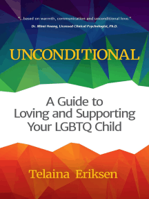 Unconditional: A Guide to Loving and Supporting Your LGBTQ Child (Book for Parents of a Gay Child, Transgender, Coming Out, and Readers of Always My Child)