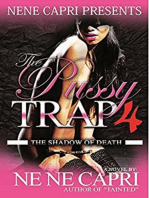 The Pussy Trap 4: The Shadow of Death