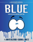 Blue: The Childhood Legends Series