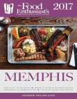 Memphis - 2017:: The Food Enthusiast's Complete Restaurant Guide