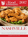 Nashville - 2017:: The Food Enthusiast's Complete Restaurant Guide