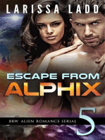 Escape from Alphix Part 5