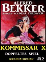 Alfred Bekker Kommissar X #12
