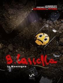 Premio Basilio Cascella 2017 - Fotografia e Pittura: la Menzogna