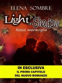 Light and Shadow: rosso meraviglia