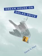 Dream House on Golan Drive