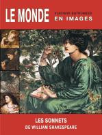 Le Monde en images. William Shakespeare. Sonnets