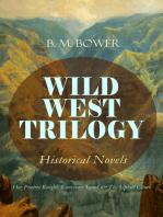 WILD WEST TRILOGY - Historical Novels