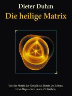 Die heilige Matrix