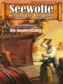 Seewölfe - Piraten der Weltmeere 301: Die Junfernfahrt