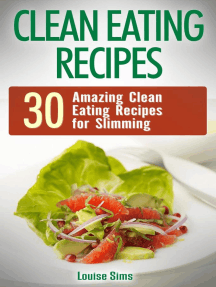 Clean Eating Recipes: 30 Amazing Clean Eating Recipes for Slimming