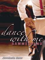 Dance with me Heiße Rhythmen, heiße Liebe