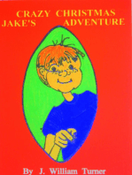 Jake's Crazy Christmas Adventure
