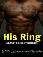 His Ring ~ A Sweet & Steamy Romance