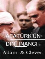 Atatürk'ün Dinî İnancı
