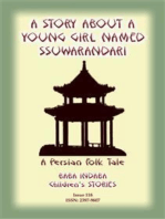 A STORY ABOUT A YOUNG GIRL NAMED SSUWARANDARI - A Persian Children's Story