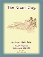 THE GIANT DOG - An Inuit (Eskimo) Children's Tale