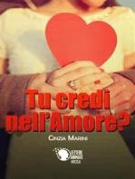 Tu credi nell'amore?