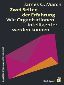 Zwei Seiten der Erfahrung: Wie Organisationen intelligenter werden können