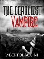 The Deadliest Vampire (Novelette)