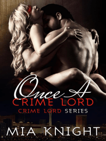Once A Crime Lord: Crime Lord Series, #3