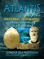 Atlantis Rising National Geographic e a busca científica da Atlântida