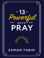 13 Powerful Ways to Pray