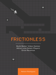 Frictionless: Build Better Video Games, Attract and Retain Players, Grow Revenue