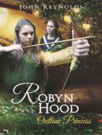 Robyn Hood Outlaw Princess